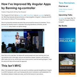How I've Improved My Angular Apps by Banning ng-controller