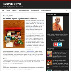 "Comfortably 2.0: The ""New and Improved"" Digital Citizenship Survival Kit"
