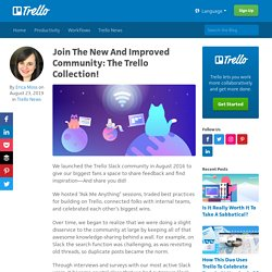 Join The New And Improved Community: The Trello Collection!