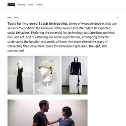 Tools for Improved Social Interacting - lauren mccarthy