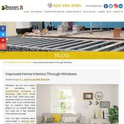 Improved Home Interiors Through Windows