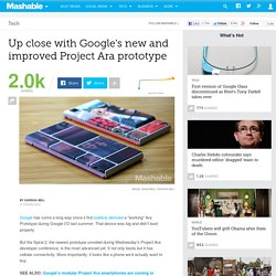 Up close with Google's new and improved Project Ara prototype