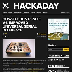 How-to: Bus Pirate v1, improved universal serial interface