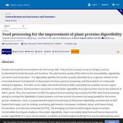 Food processing for the improvement of plant proteins digestibility: Critical Reviews in Food Science and Nutrition: Vol 0, No 0