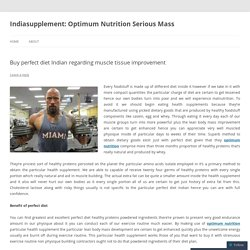 Buy perfect diet Indian regarding muscle tissue improvement