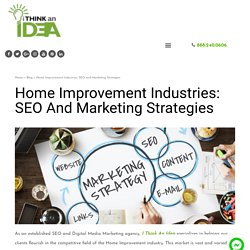 Home Improvement Industries: SEO and Marketing Strategies