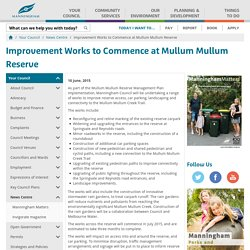 Improvement Works to Commence at Mullum Mullum Reserve