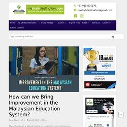 How can we Bring Improvement in the Malaysian Education System?