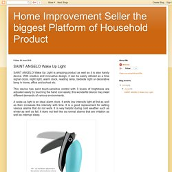 Home Improvement Seller the biggest Platform of Household Product: SAINT ANGELO Wake Up Light