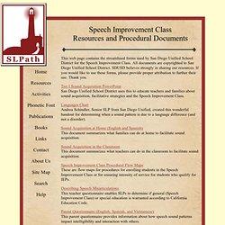 Speech Improvement Class Resources and Procedural Documents