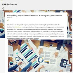 How to bring Improvement in Resource Planning using ERP Software
