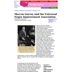 Marcus Garvey and the Universal Negro Improvement Association, The Twentieth Century, Divining America: Religion in American History, TeacherServe, National Humanities Center