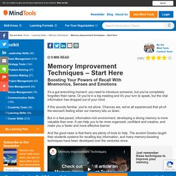 Memory Improvement Techniques - Start Here – From MindTools.com