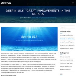 15.6 – Great Improvements in the Details – Deepin Technology Community