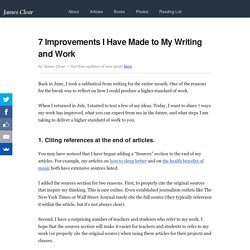 7 Improvements I Have Made to My Writing and Work