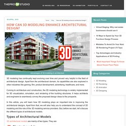 How 3D design improves the quality of architectural projects?