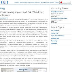 Cross-viewing improves ASIC & FPGA debug efficiency - Blue Pearl Software Inc.