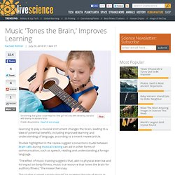 Music 'Tones the Brain,' Improves Learning