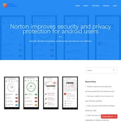 Norton improves security and privacy protection for android users