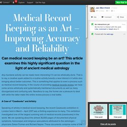 Medical Record Keeping as an Art – Improving Accuracy and Reliability