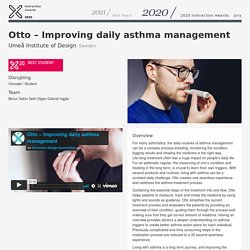 Otto – Improving daily asthma management/ IxD Awards