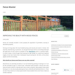 IMPROVING THE BEAUTY WITH WOOD FENCES