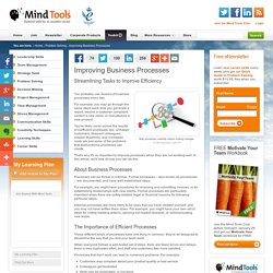Improving Business Processes - Problem Solving Tools From Mind Tools
