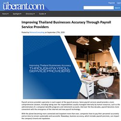 Improving Thailand Businesses Accuracy Through Payroll Service Providers