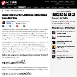 Improving Clarity: Left Hand/Right Hand Coordination