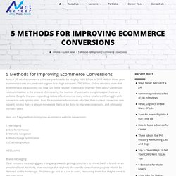 5 Methods for Improving Ecommerce Conversions