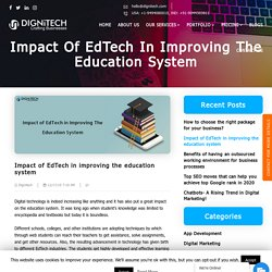 Impact of EdTech in improving the education system