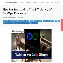 Tips For Improving The Efficiency of DevOps Processes