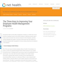 The Three Keys to Improving Your Employee Health Management Programs