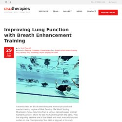 Improving Lung Function with Breath Enhancement Training