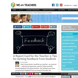 Improving Student Feedback for Teachers
