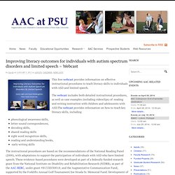Improving literacy outcomes for individuals with autism spectrum disorders and limited speech – Webcast