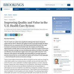Maggie: Improving Quality and Value in the U.S. Health Care System