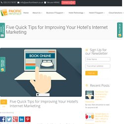 Five Quick Tips for Improving Your Hotel's Internet Marketing