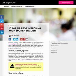 10 top tips for improving your spoken English – Global Blog – Explore our learning resources
