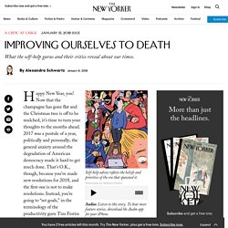 Improving Ourselves to Death