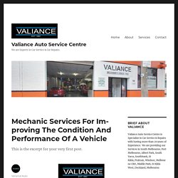 Mechanic Services For Improving The Condition And Performance Of A Vehicle