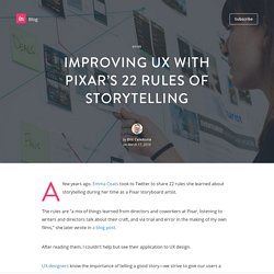 Improving UX with Pixar's 22 rules of storytelling