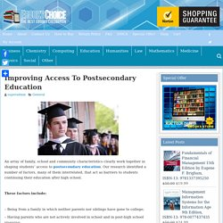 Improving Access To Postsecondary Education