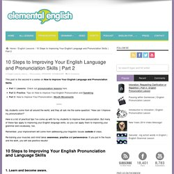 10 Steps to Improving Your English Language and Pronunciation Skills