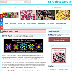 DS QAL: Tips for Improving Quilting Accuracy - Quilting Gallery /Quilting Gallery