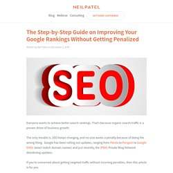 The Step-by-Step Guide on Improving Your Google Rankings Without Getting Penalized