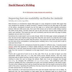 David Baron's weblog: Improving font size readability on Firefox for Android