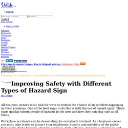Improving safety with different types of hazard sign