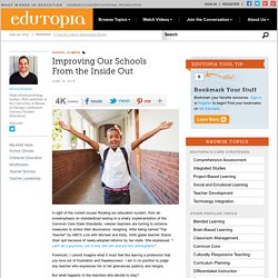 Improving Our Schools From the Inside Out