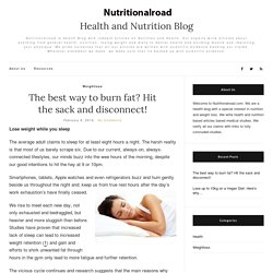 Burn fat by improving your sleeping patterns
